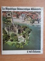 Anticariat: La Republique Democratique Allemande