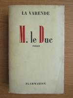 Anticariat: La Varende - M. le Duc