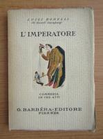 Anticariat: Luigi Bonelli - L'Imperatore (1930)
