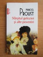 Anticariat: Marcel Proust - Sfarsitul geloziei si alte povesti (Top 10+)