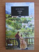 Anticariat: Octav Dessila - Iubim, volumul 3