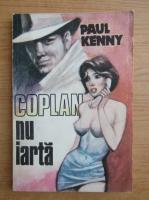 Anticariat: Paul Kenny - Coplan nu iarta
