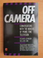 Anticariat: Richard Levinson - Off camera. Conversations with the makers of prime-time television