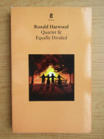 Ronald Harwood - Quartet and Equally Divided