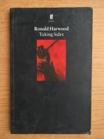 Ronald Harwood - Takings sides