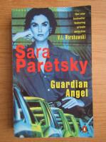 Sara Paretsky - Guardian Angel
