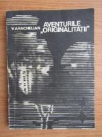 Vartan Arachelian - Aventurile originalitatii