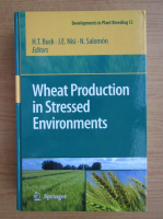 Anticariat: Wheat production in stressed environments. Proceedings of the 7th International Wheat Conference, 27 November, 2 December 2005, Mar del Plata, Argentina