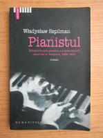 Wladyslaw Szpilman - Pianistul