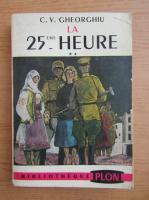 Anticariat: C. V. Gheorghiu - La vingt-cinquieme heure (volumul 2, 1949)