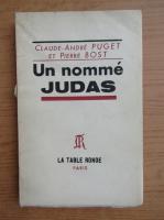 Anticariat: Claude Andre Puget - Un nomme Judas