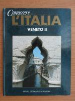 Anticariat: Conoscere l'Italia. Veneto (volumul 2)