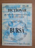 Anticariat: Dictionar de termeni si expresii utilizate in tranzactiile de bursa