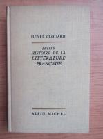 Henri Clouard - Petite histoire de la litterature francaise