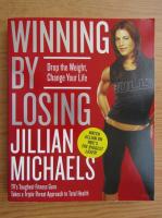 Jillian Michaels - Winning by losing