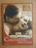 Anticariat: John Humphrey Noyes - Prima revolutie sexuala a Occidentului. Continenta masculina