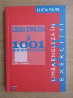 Anticariat: Lucia Pavel - Limba engleza in 1001 exercitii