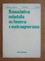 Mirontov Tuculescu - Sanatatea mintala in lumea contemporana