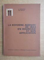 Anticariat: N. Adaniloaie - La reforme agraire de 1864 en Roumanie et son aplication