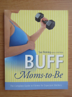 Anticariat: Sue Fleming - Buff. Moms-to-be