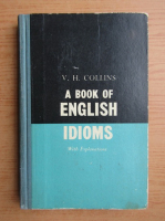 Vere Collins - A book of english idioms