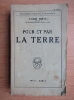 Victor Boret - Pour et par la Terre (1923)