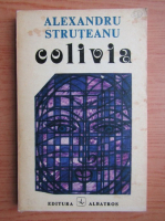 Anticariat: Alexandru Struteanu - Colivia