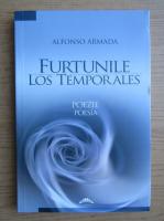 Alfonso Armada - Furtunile. Los Temporales
