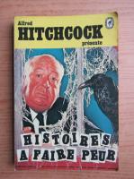 Anticariat: Alfred Hitchcock - Histoires a faire peur