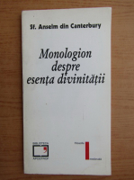 Anselm de Canterbury - Monologion despre esenta divinitatii