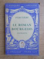 Anticariat: Antoine Furetiere - Le roman bourgeois (1935)