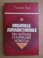 Anticariat: Constantin Buga - Organele jurisdictionale din sistemul cooperatiei agricole