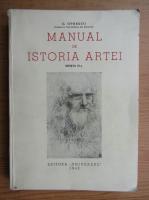 G. Oprescu - Manual de istoria artei (1943, Editia a II-a)