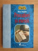 Geo Vasile - Prozatori si eseisti