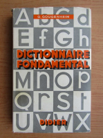 Anticariat: Georges Gougenheim - Dictionnaire fondamental