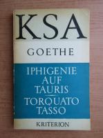 Goethe - Iphigenie auf tauris Torquato Tasso