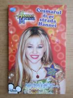 Anticariat: Hannah Montana. Cosmarul de pe strada Hannei
