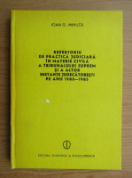 Anticariat: Ioan G. Mihuta - Repertoriu de practica juridica in materie civila. Anii 1980-1985
