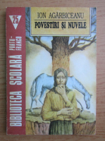Ion Agarbiceanu - Povestiri si nuvele