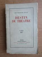 Anticariat: Jean Richard Bloch - Destin du theatre (1930)