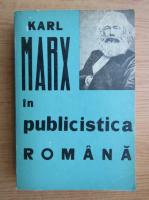 Anticariat: Karl Marx in publicistica romana