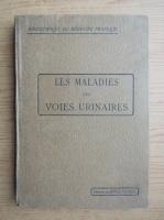 Les maladies des voies urinaires (1915)