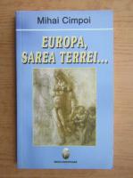Mihai Cimpoi - Europa, sarea Terrei