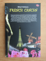 Mihail Galatanu - French Cancan
