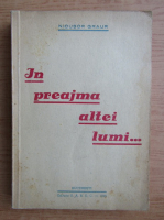 Anticariat: Nicusor Graur - In preajma altei lumi (1946)