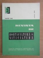 Revista de horticultura si viticultura, anul XVII, nr. 3, martie 1968