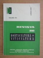 Revista de horticultura si viticultura, anul XXI, nr. 1, ianuarie 1972