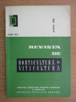 Revista de horticultura si viticultura,anul XXI, nr. 6, iunie 1972