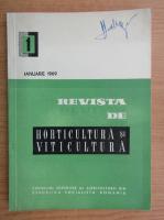 Revista de horticultura si viticultura, nr. 1, ianuarie 1969