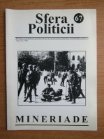 Revista Sfera Politicii, anul VII, nr. 67, 1999